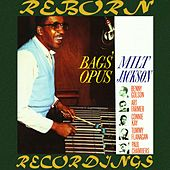 Bags' Opus (HD Remastered) by Milt Jackson