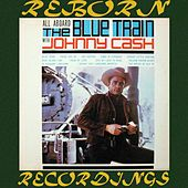 All Aboard The Blue Train (HD Remastered) von Johnny Cash