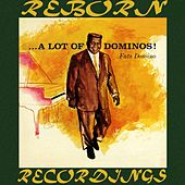 A Lot Of Dominos ! (HD Remastered) von Fats Domino