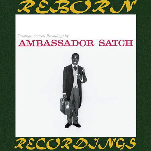 Ambassador Satch (Expanded, HD Remastered) by Louis Armstrong