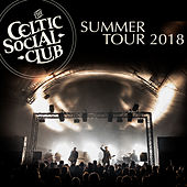 Summer Tour 2018 (Live 2018) by The Celtic Social Club