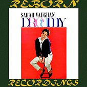 Dreamy (HD Remastered) by Sarah Vaughan