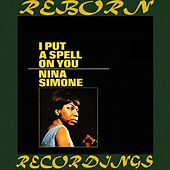 I Put A Spell On You (HD Remastered) de Nina Simone