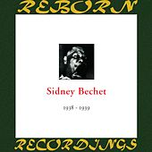 In Chronology - 1938-1939 (HD Remastered) by Sidney Bechet