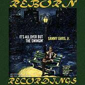 It's All Over But The Swingin' (HD Remastered) de Sammy Davis, Jr.