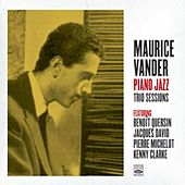 Maurice Vander. Piano Jazz / Trio Sessions by Maurice Vander