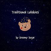 Traditional Lullabies de Dreamy Sugar