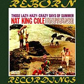 Those Lazy-Hazy-Crazy Days Of Summer (Collector's Choice Music, HD Remastered) de Nat King Cole