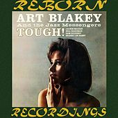 Tough! (HD Remastered) by Art Blakey
