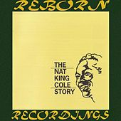 The Nat King Cole Story (HD Remastered) von Nat King Cole