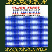 Plays the Jazz Version of All American  (HD Remastered) di Clark Terry