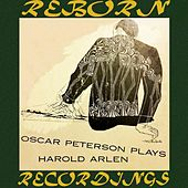 Plays Harold Arlen (HD Remastered) by Oscar Peterson