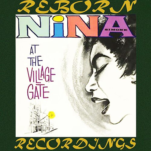 Nina Simone At The Village Gate (Emi Expanded, HD Remastered) de Nina Simone