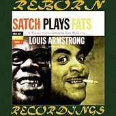 Satch Plays Fats, A Tribute To The Immortal Fats Waller (Expanded, Great Jazz Composers, HD Remastered) by Louis Armstrong