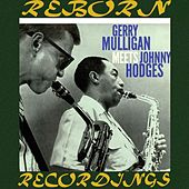 Gerry Mulligan Meets Johnny Hodges (HD Remastered) de Gerry Mulligan
