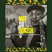 Not So Dukish (HD Remastered) de Johnny Hodges