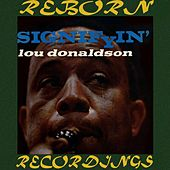 Signifyin' (HD Remastered) by Lou Donaldson