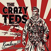 Kamikaze!!! Teddy Boy Bombing! by The Crazy Teds