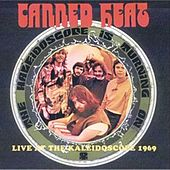 Live at the Kaleidoscope1969 de Canned Heat