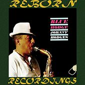 Blue Hodge  (HD Remastered) by Johnny Hodges