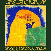 Blue Lester (HD Remastered) by Lester Young
