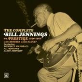 The Complete Bill Jennings on Prestige 1959-1960 by Bill Jennings