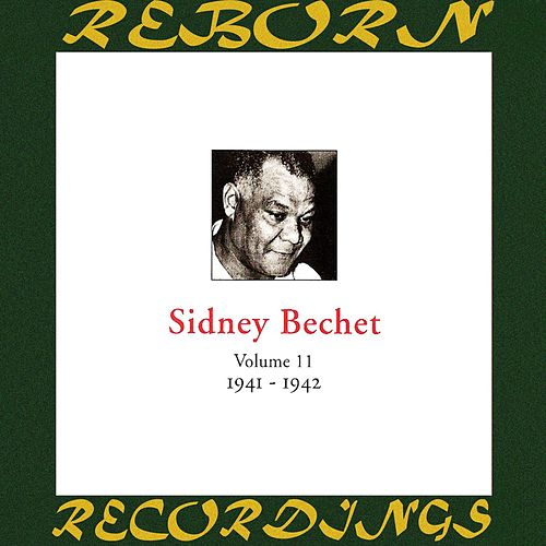 In Chronology - 1941-1942 (HD Remastered) by Sidney Bechet