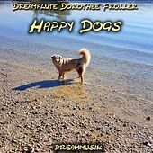 Happy Dogs von Dreamflute Dorothée Fröller