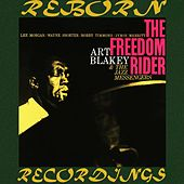 The Freedom Rider (Extended, HD Remastered) by Art Blakey