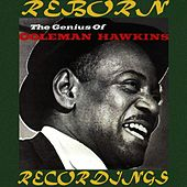 The Genius of Coleman Hawkins (HD Remastered) de Coleman Hawkins