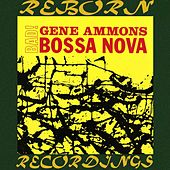 Bad! Bossa Nova (HD Remastered) de Gene Ammons