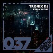 Every Night by Tronix DJ