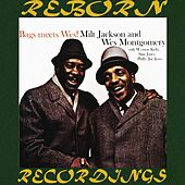Bags Meets Wes, The Complete Sessions (HD Remastered) by Milt Jackson
