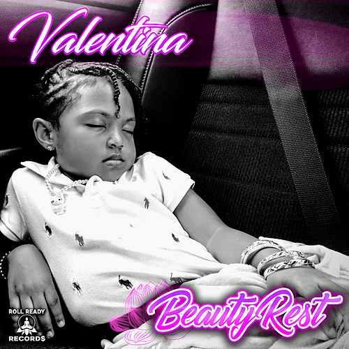 Beauty Rest by Valentina