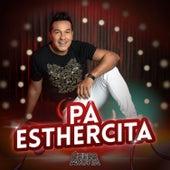 Pa Esthercita de Checo Acosta