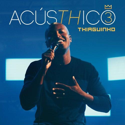 AcúsTHico 3 de Thiaguinho