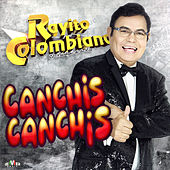 Canchis Canchis de Rayito Colombiano