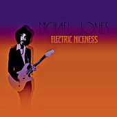 Electric Niceness de Michael Jones
