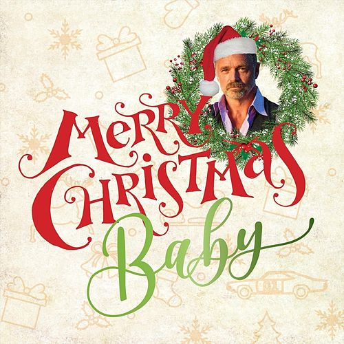 Merry Christmas Baby by John Schneider