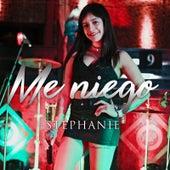 Me Niego by Stephanie