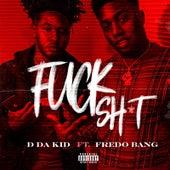 Fuck Shit by Ddakid