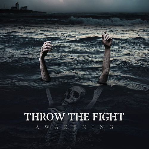Awakening by Throw The Fight