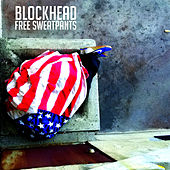 Free Sweatpants by Blockhead