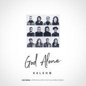 God Alone by Kaleho