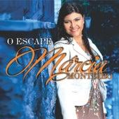 O Escape de Márcia Monteiro