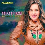 Deus É Fiel (Playback) de Mônica
