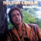 Sensações de Nilton Cesar