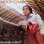 Palavras de Amor by Nilton Cesar