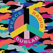 Peace Radio Dublab by Various Artists