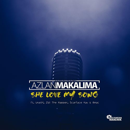 She Love My Song by Azlan Makalima